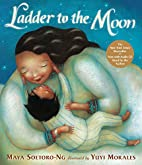 Ladder to the Moon with CD by Maya…