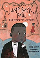 Jump Back, Paul: The Life and Poems of Paul…