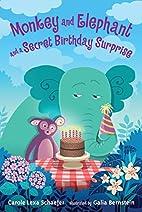 Monkey and Elephant and a Secret Birthday…