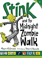 Stink and the Midnight Zombie Walk (Book #7)…