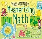 Mesmerizing Math by Jonathan Litton