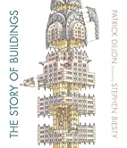 The Story of Buildings: From the Pyramids to…