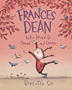 Frances Dean Who Loved to Dance and Dance by…