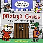 Maisy's Castle: A Maisy Pop-up and Play Book…