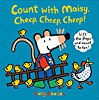 Count with Maisy, Cheep, Cheep, Cheep! by…