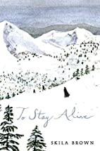 To Stay Alive: Mary Ann Graves and the…