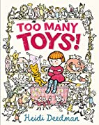 Too Many Toys! by Heidi Deedman