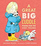 A Great Big Cuddle: Poems for the Very Young…