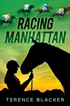 Racing Manhattan by Terence Blacker
