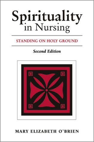 spirituality-in-nursing-standing-on-holy-ground-2nd-edition