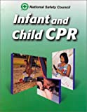National Safety Council: Infant and Child Cpr