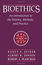 Bioethics: An Introduction to the History,…