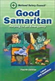 National Safety Council (NSC) Staff: Good Samaritan: Helping in an Emergency