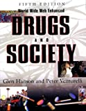 Hanson, Glen: Drugs and Society