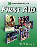 National Safety Council: First Aid