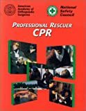 National Safety Council: Professional Rescuer Cpr