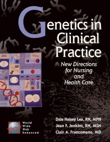 genetics-in-clinical-practice-new-directions-for-nursing-and-health-care
