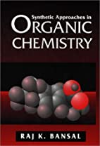 Synthetic Approaches in Organic Chemistry by…