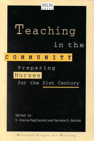 teaching-in-the-community-preparing-nurses-for-the-21st-century