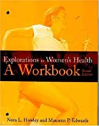 Explorations in Women's Health: A Workbook…