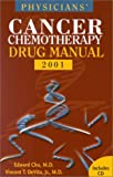 Devita, Vincent T.: Physician's Cancer Chemotherapy Drug Manual 2001