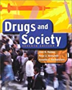 Drugs and Society by Glen R. Hanson