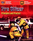 Ward, Michael: Fire Officer: Principles and Practice