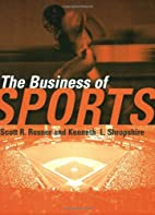 The Business of Sports by Scott Rosner
