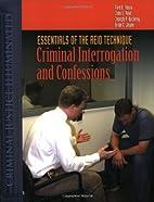 Essentials of the Reid Technique: Criminal…