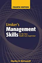 Umiker's management skills for the new…