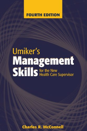umikers-management-skills-for-the-new-health-care-supervisor-management-skills-for-the-new-health-care-supervisor