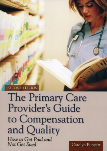 the-primary-care-providers-guide-to-compensation-and-quality-how-to-get-paid-and-not-get-sued