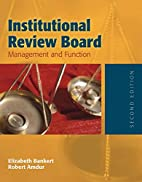 Institutional Review Board: Management and…