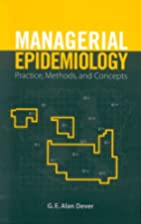 Managerial Epidemiology: Practice, Methods…