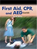 AAOS Staff: First Aid, CPR, and AED Essentials