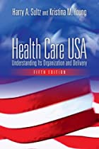 Health Care USA: Understanding Its…