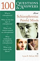 100 Questions & Answers About Schizophrenia…