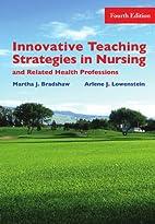 Innovative Teaching Strategies in Nursing &…