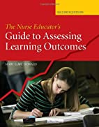 The Nurse Educator's Guide to Assessing…