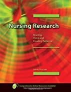 Nursing Research: Reading, Using, and…
