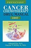 Devita, Vincentt: Physicians' Cancer Chemotherapy Drug Manual, 2007