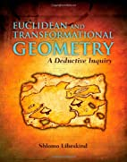 Euclidean and Transformational Geometry: A…