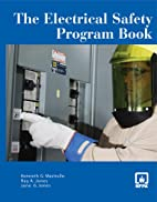 The Electrical Safety Program Book by…