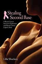 Stealing Second Base: A Breast Cancer…