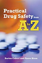 Practical Drug Safety From A To Z by Barton…