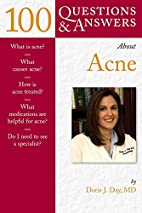 100 Questions & Answers About Acne by Doris…