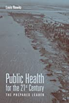 Public Health for the 21st Century: The…