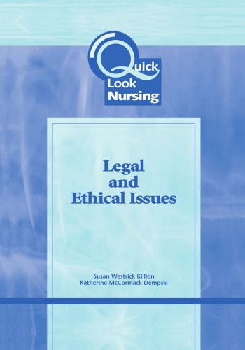 quick-look-nursing-legal-and-ethical-issues