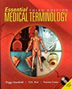 Essential Medical Terminology, Third Edition…
