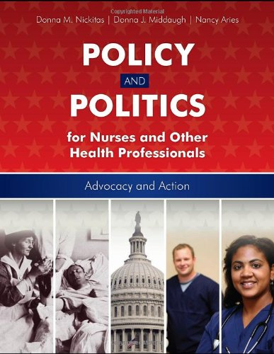 policy-and-politics-for-nurses-and-other-health-professionals-advocacy-and-action